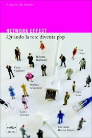 Network Effect: quando la rete diventa pop